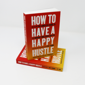 How to Have a Happy Hustle Book